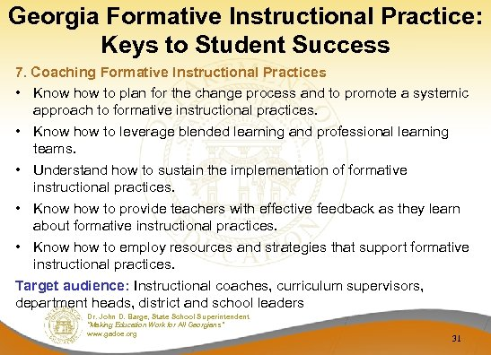 Georgia Formative Instructional Practice: Keys to Student Success 7. Coaching Formative Instructional Practices •