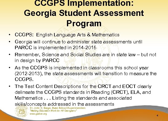 CCGPS Implementation: Georgia Student Assessment Program • CCGPS: English Language Arts & Mathematics •