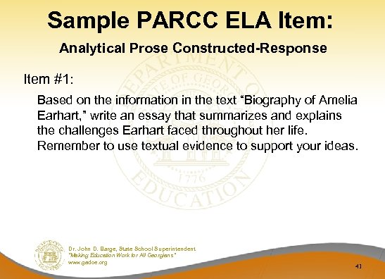 Sample PARCC ELA Item: Analytical Prose Constructed-Response Item #1: Based on the information in