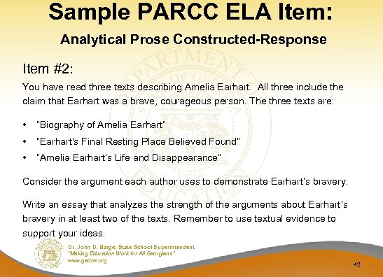 Sample PARCC ELA Item: Analytical Prose Constructed-Response Item #2: You have read three texts