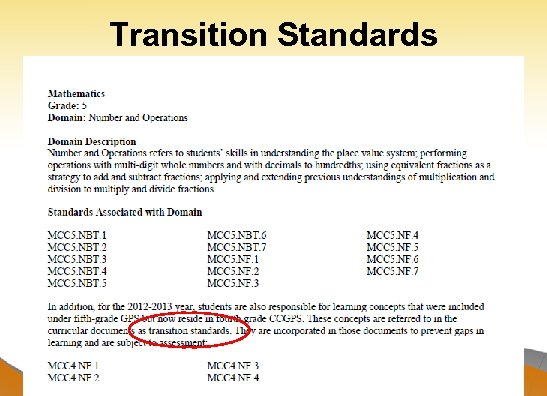 "Transition Standards Dr. John D. Barge, State School Superintendent ""Making Education Work for All"