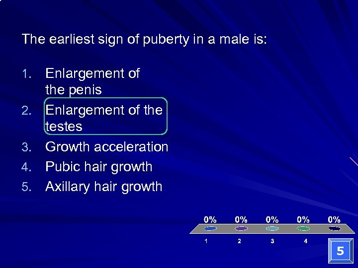 The earliest sign of puberty in a male is: 1. Enlargement of 2. 3.