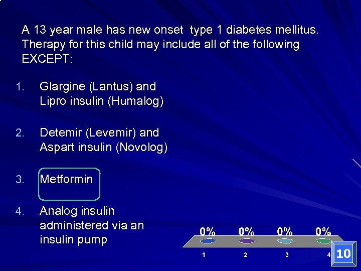 A 13 year male has new onset type 1 diabetes mellitus. Therapy for this