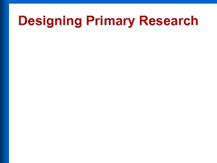 Designing Primary Research