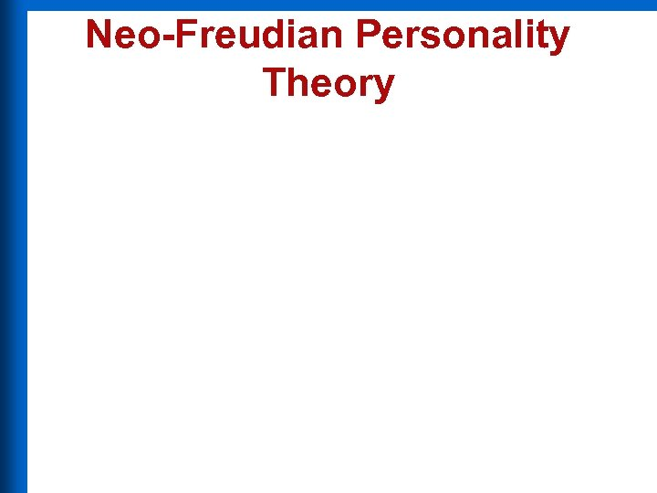 Neo-Freudian Personality Theory