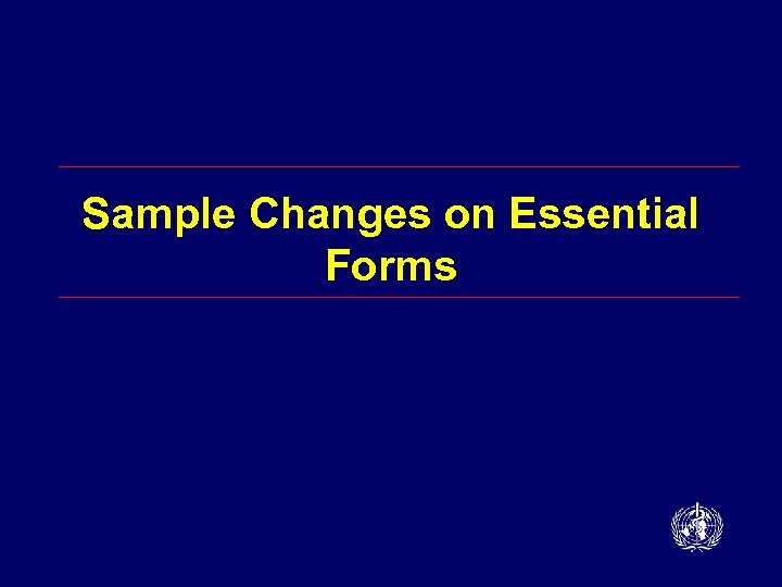 Sample Changes on Essential Forms