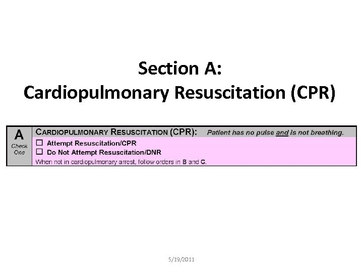 Section A: Cardiopulmonary Resuscitation (CPR) 5/19/2011