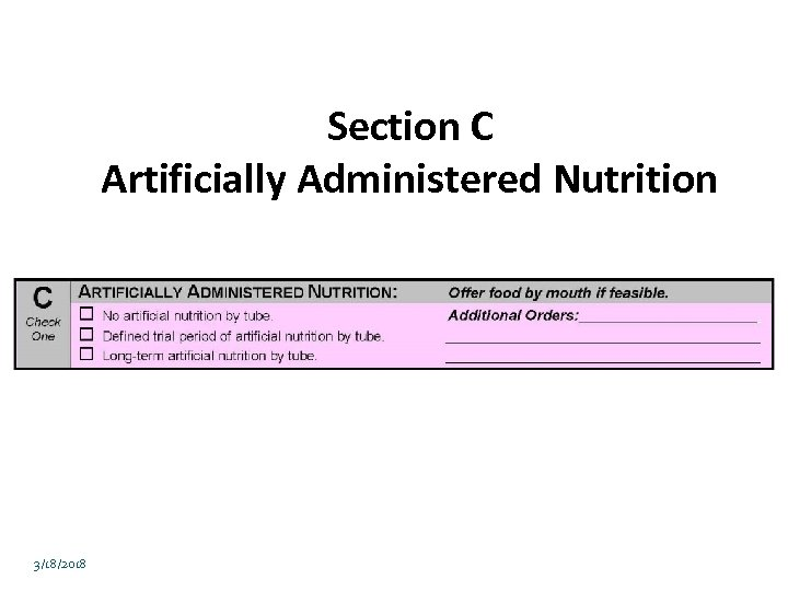 Section C Artificially Administered Nutrition 3/18/2018