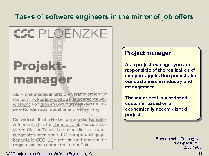 Tasks of software engineers in the mirror of job offers Project manager As a