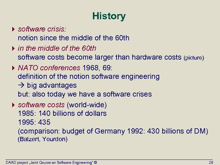 History 4 software crisis: notion since the middle of the 60 th 4 in