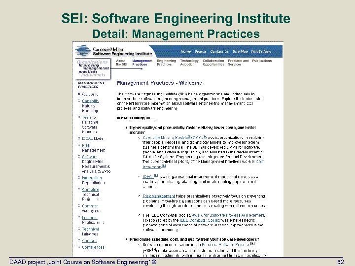 """SEI: Software Engineering Institute Detail: Management Practices DAAD project """"Joint Course on Software Engineering"""""""
