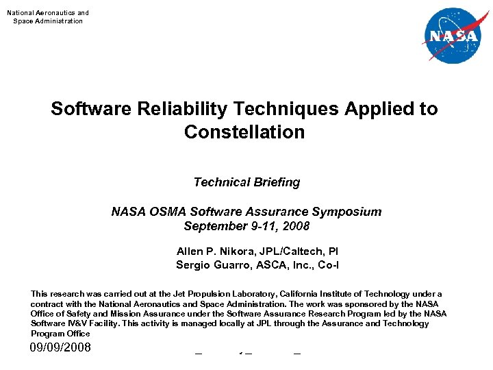 National Aeronautics and Space Administration Software Reliability Techniques Applied to Constellation Technical Briefing NASA
