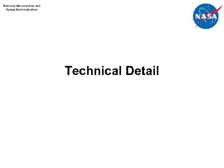 National Aeronautics and Space Administration Technical Detail