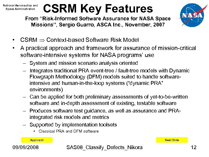 "National Aeronautics and Space Administration CSRM Key Features From ""Risk-Informed Software Assurance for NASA"