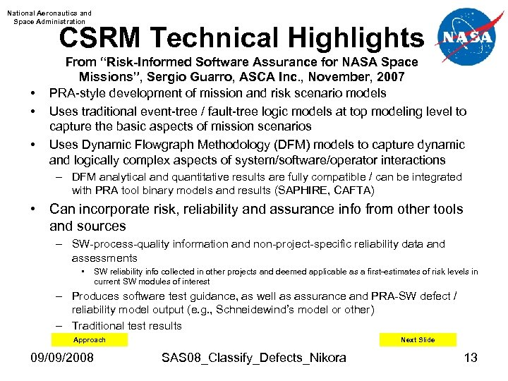 "National Aeronautics and Space Administration CSRM Technical Highlights • • • From ""Risk-Informed Software"