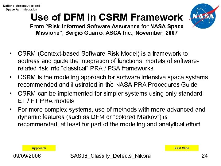 "National Aeronautics and Space Administration Use of DFM in CSRM Framework From ""Risk-Informed Software"