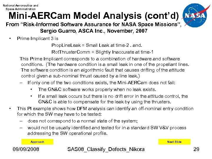 "National Aeronautics and Space Administration Mini-AERCam Model Analysis (cont'd) From ""Risk-Informed Software Assurance for"