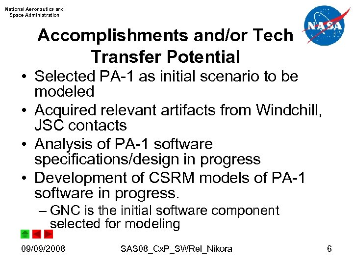 National Aeronautics and Space Administration Accomplishments and/or Tech Transfer Potential • Selected PA-1 as