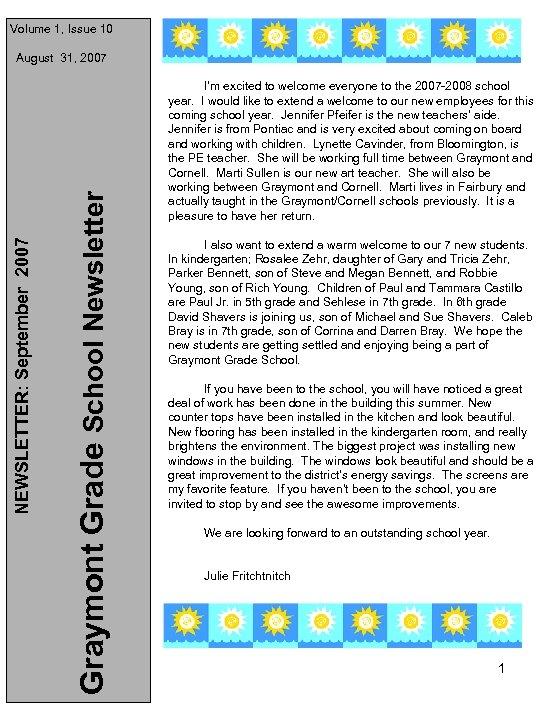 Volume 1, Issue 10 Graymont Grade School Newsletter NEWSLETTER: September 2007 August 31, 2007