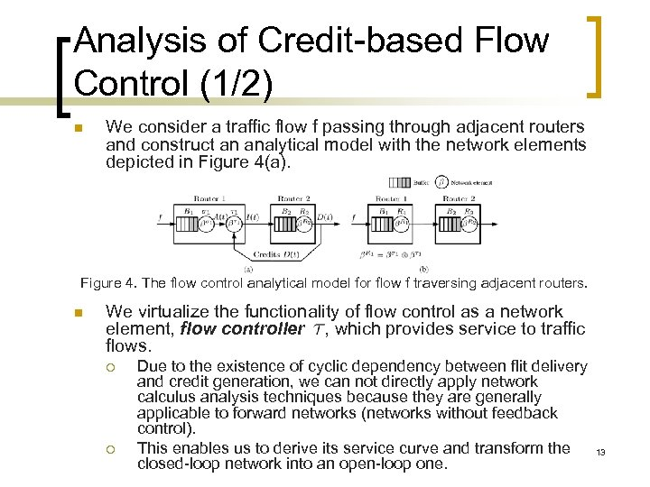 Analysis of Credit-based Flow Control (1/2) n We consider a traffic flow f passing