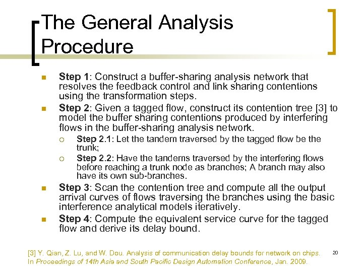 The General Analysis Procedure n n Step 1: Construct a buffer-sharing analysis network that