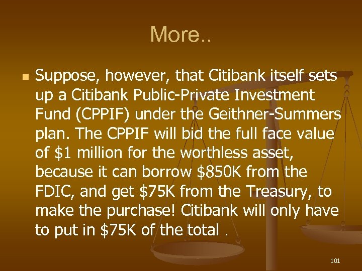 More. . n Suppose, however, that Citibank itself sets up a Citibank Public-Private Investment