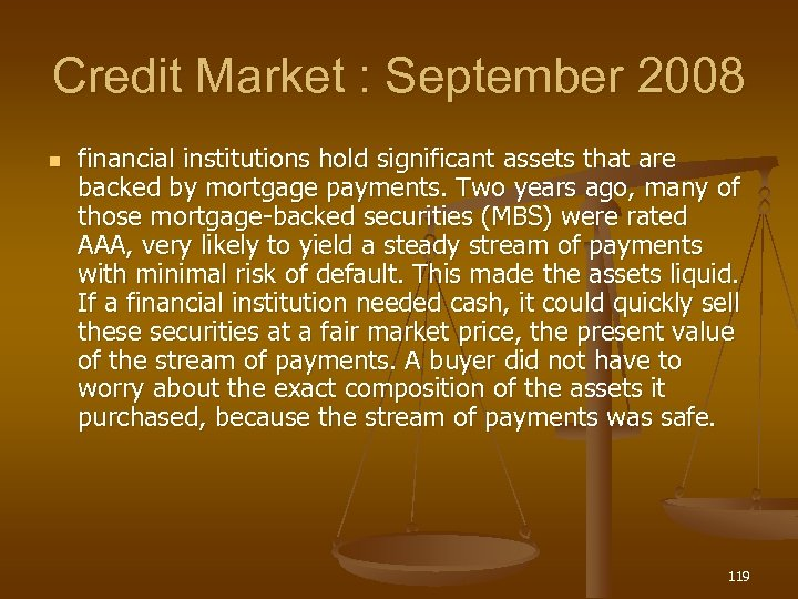 Credit Market : September 2008 n financial institutions hold significant assets that are backed