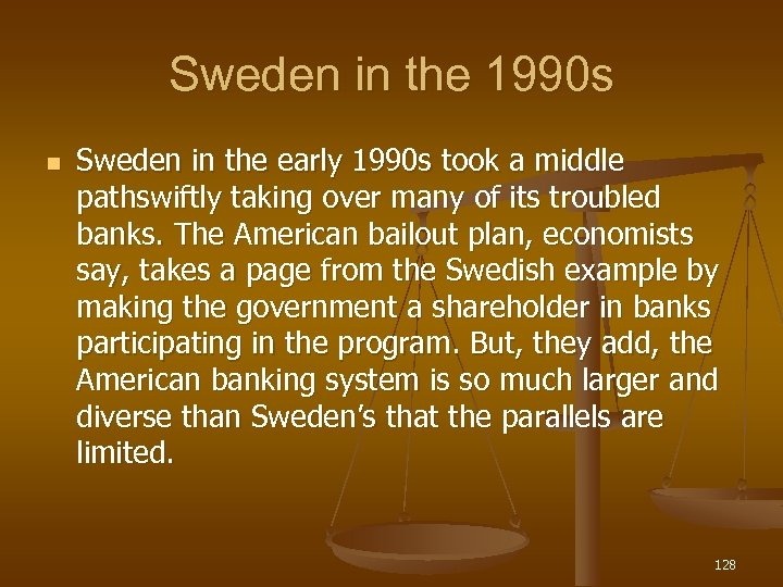 Sweden in the 1990 s n Sweden in the early 1990 s took a