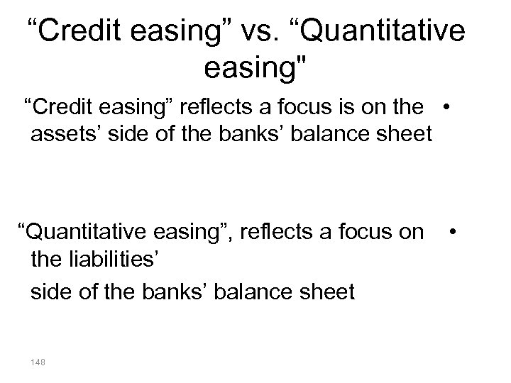 """Credit easing"" vs. ""Quantitative easing"