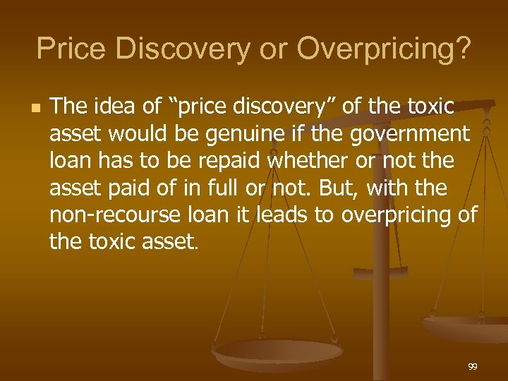 "Price Discovery or Overpricing? n The idea of ""price discovery"" of the toxic asset"