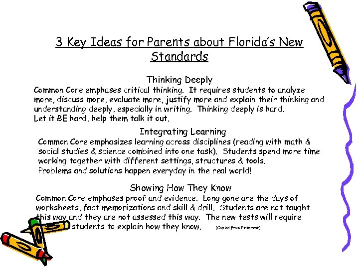 3 Key Ideas for Parents about Florida's New Standards Thinking Deeply Common Core emphases