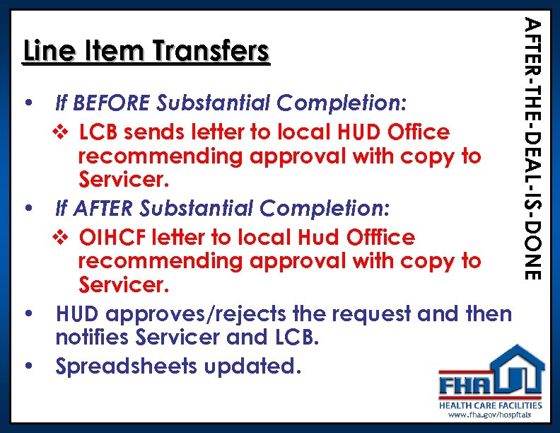 • If BEFORE Substantial Completion: v LCB sends letter to local HUD Office