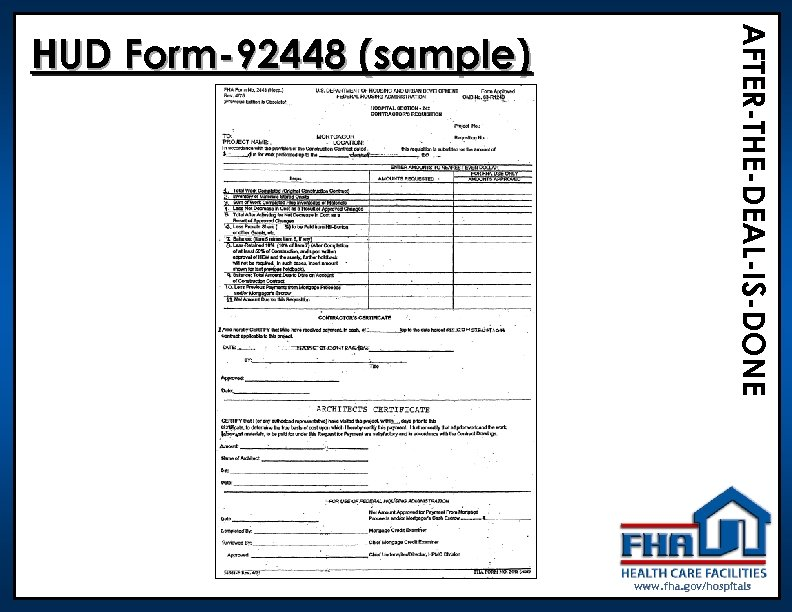 AFTER-THE-DEAL-IS-DONE HUD Form-92448 (sample) www. fha. gov/hospitals
