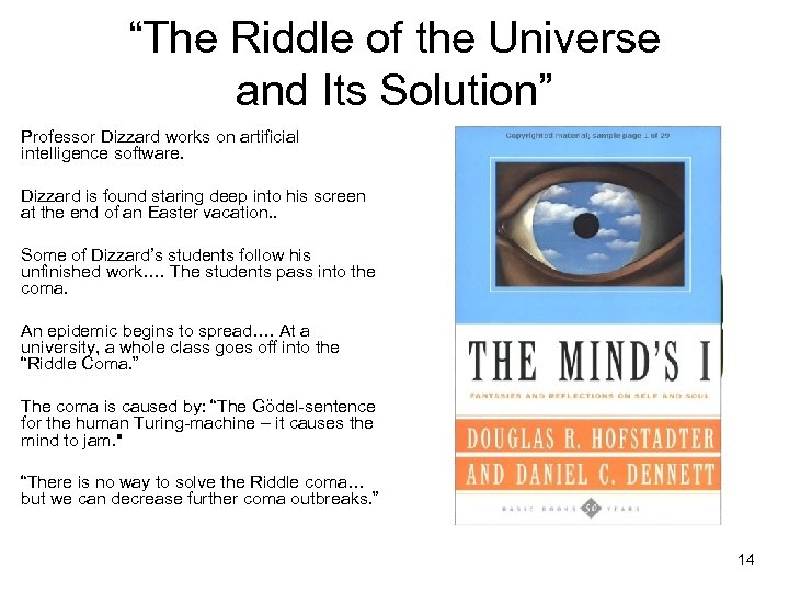 """""""The Riddle of the Universe and Its Solution"""" Professor Dizzard works on artificial intelligence"""