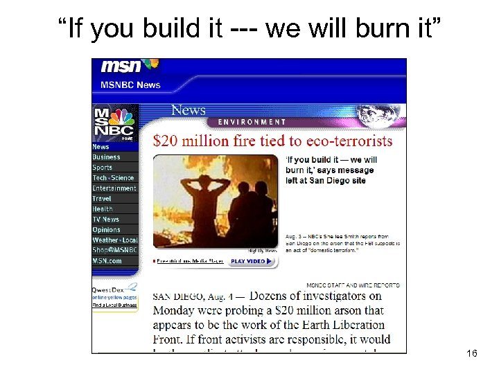 """""""If you build it --- we will burn it"""" 16"""