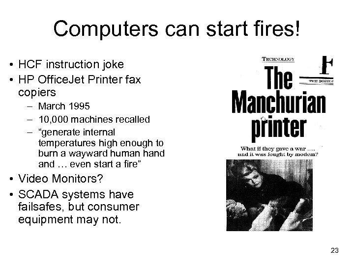 Computers can start fires! • HCF instruction joke • HP Office. Jet Printer fax