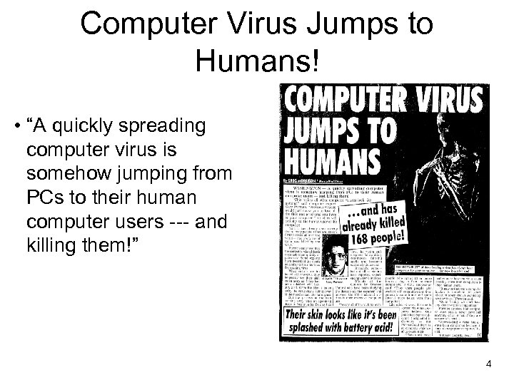 """Computer Virus Jumps to Humans! • """"A quickly spreading computer virus is somehow jumping"""