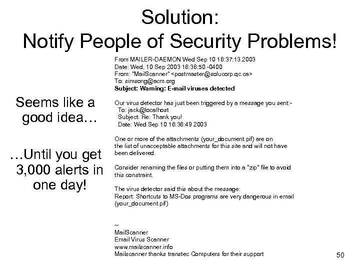 Solution: Notify People of Security Problems! From MAILER-DAEMON Wed Sep 10 16: 37: 13