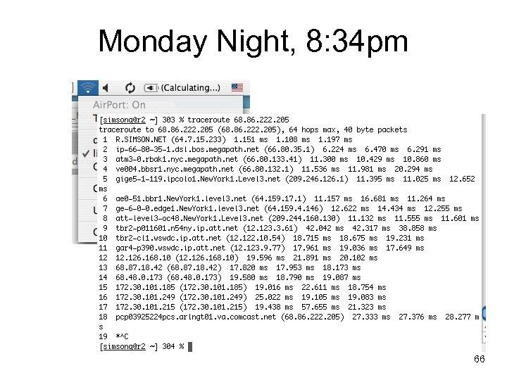 Monday Night, 8: 34 pm 66