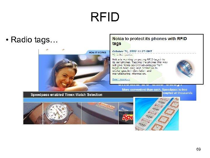 RFID • Radio tags… 69