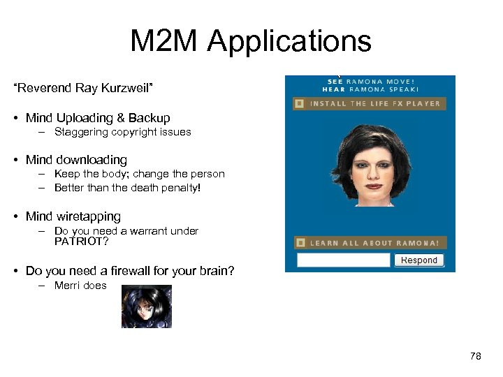 """M 2 M Applications """"Reverend Ray Kurzweil"""" • Mind Uploading & Backup – Staggering"""
