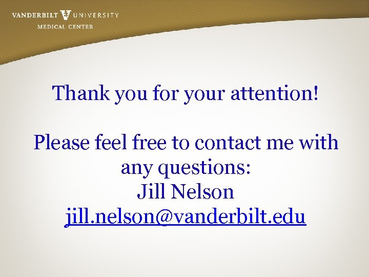 Thank you for your attention! Please feel free to contact me with any questions: