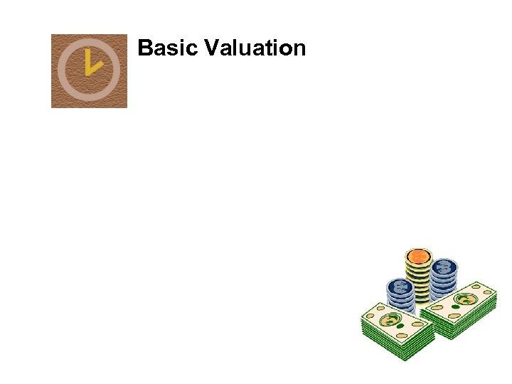 Basic Valuation
