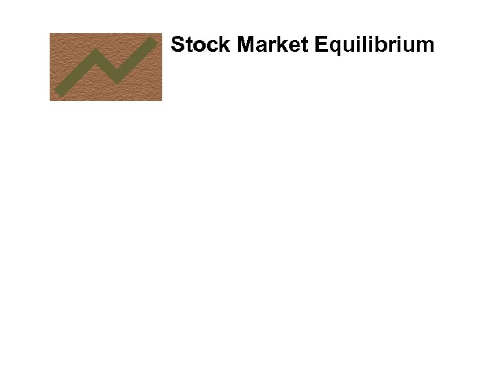 Stock Market Equilibrium