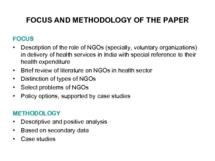 FOCUS AND METHODOLOGY OF THE PAPER FOCUS • Description of the role of NGOs
