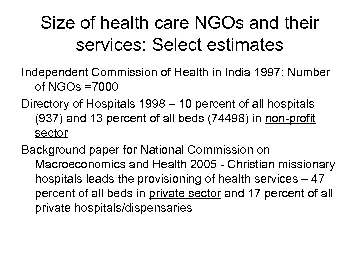 Size of health care NGOs and their services: Select estimates Independent Commission of Health