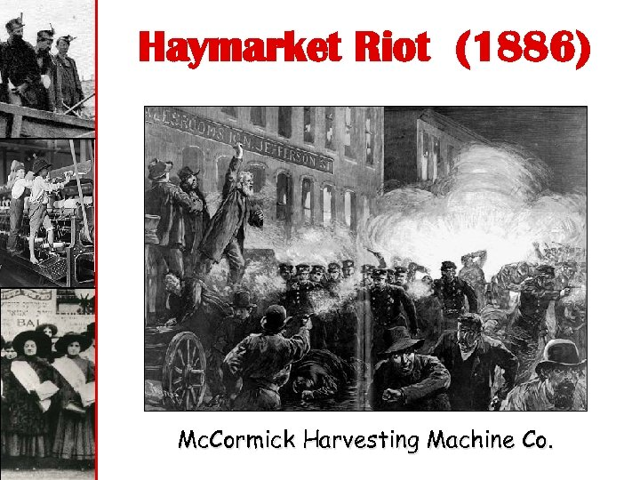 Haymarket Riot (1886) Mc. Cormick Harvesting Machine Co.