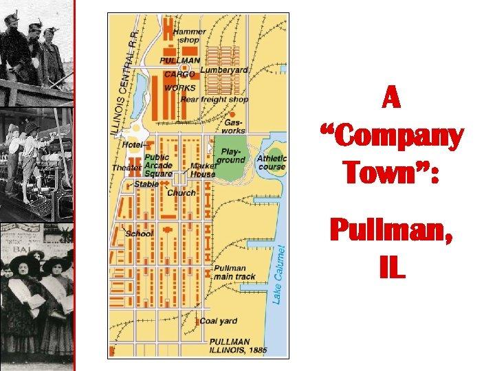 """A """"Company Town"""": Pullman, IL"""
