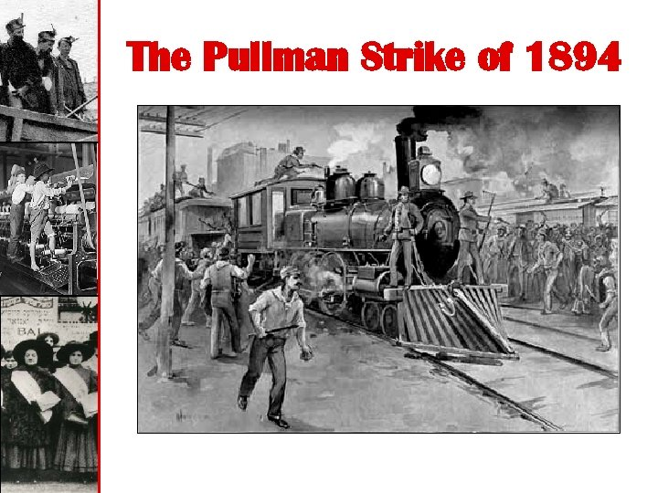 The Pullman Strike of 1894