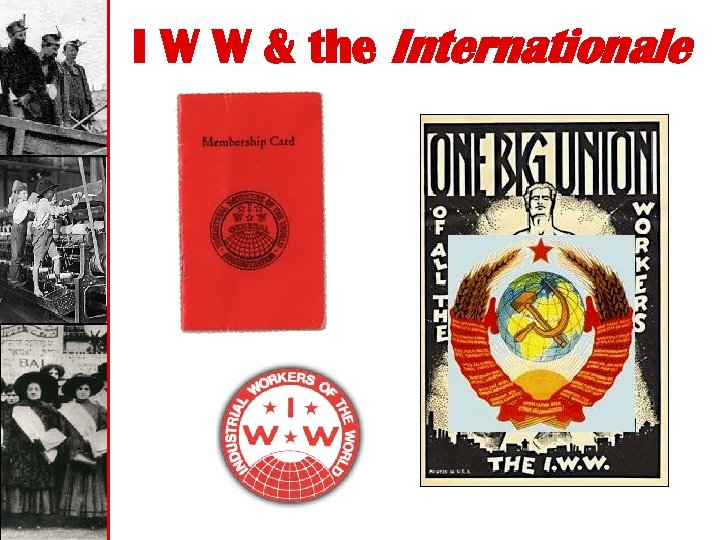 I W W & the Internationale